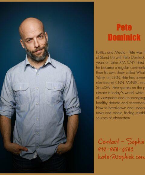Pete Dominick-Politics and the Media