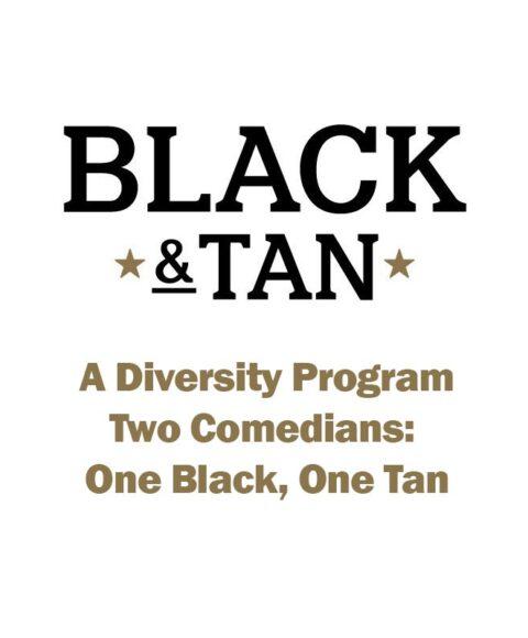 Black and Tan-A Diversity Program